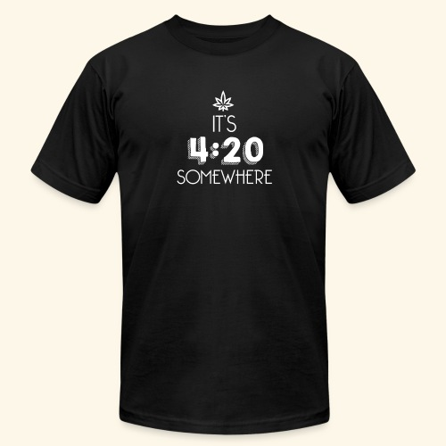 It's 4:20 Somewhere - Weed Smoker Design. - Unisex Jersey T-Shirt by Bella + Canvas