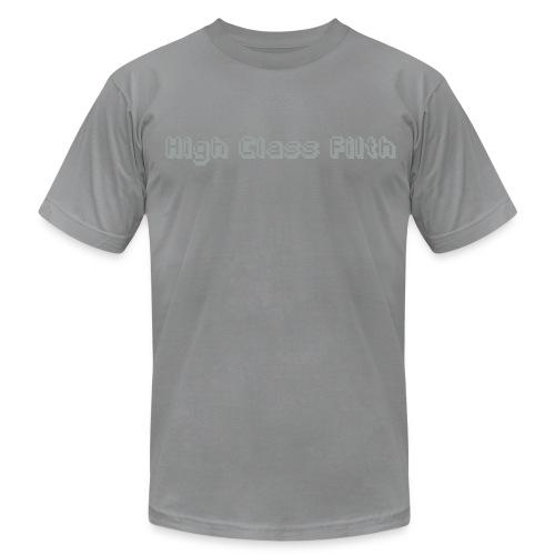 high class filth - Unisex Jersey T-Shirt by Bella + Canvas