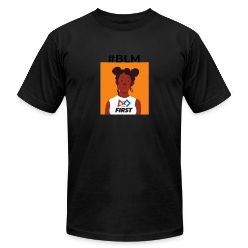 #BLM FIRST Girl Supporter - Unisex Jersey T-Shirt by Bella + Canvas