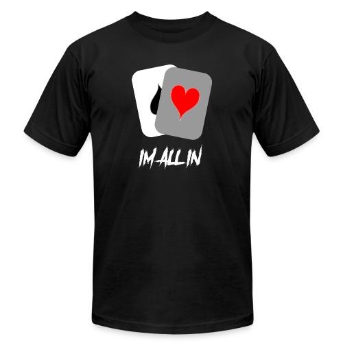 IM ALL IN - Men's  Jersey T-Shirt
