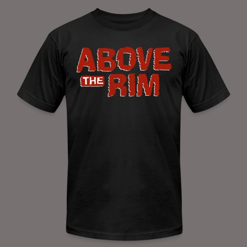 Above the Rim - Unisex Jersey T-Shirt by Bella + Canvas