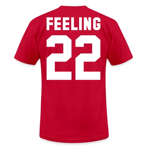 feeling - Unisex Jersey T-Shirt by Bella + Canvas