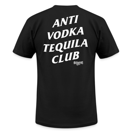 Anti Vodka Tequila Club - Unisex Jersey T-Shirt by Bella + Canvas