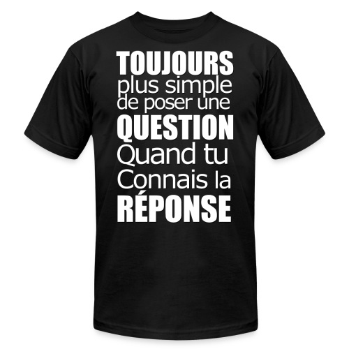 Question Réponse - Personne n'en parle - Unisex Jersey T-Shirt by Bella + Canvas