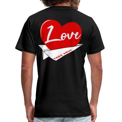 Love take away - Unisex Jersey T-Shirt by Bella + Canvas