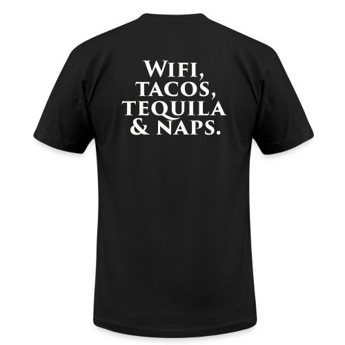 Wifi, tacos, tequila & naps. - Unisex Jersey T-Shirt by Bella + Canvas