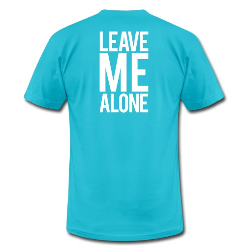 Leave Me Alone - Unisex Jersey T-Shirt by Bella + Canvas
