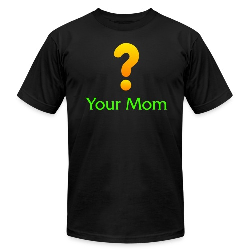 Your Mom Quest ? World of Warcraft - Unisex Jersey T-Shirt by Bella + Canvas