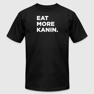 Eat More Kanin T-Shirt - Men's T-Shirt by American Apparel