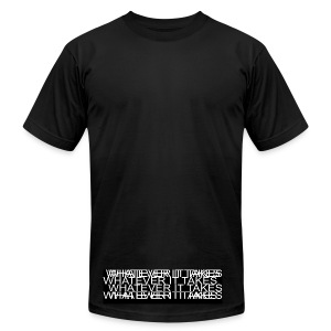 what ever it takes - Men's Fine Jersey T-Shirt