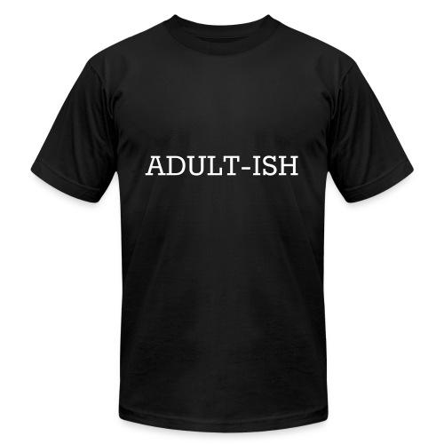 Adultish Shirt - Men's  Jersey T-Shirt