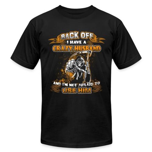 I Have A Crazy Husband Tshirt - Men's Fine Jersey T-Shirt
