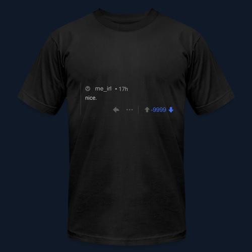 nice reddit - Men's Fine Jersey T-Shirt