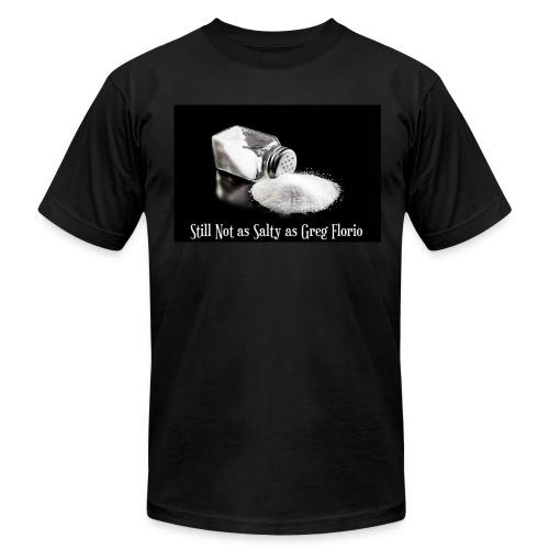 Still Not As Salty As Greg Florio - Men's Fine Jersey T-Shirt