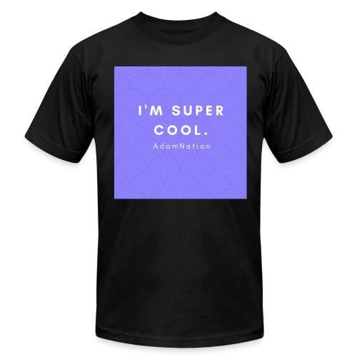 I'M SUPER COOL - AdamNation - Men's Fine Jersey T-Shirt