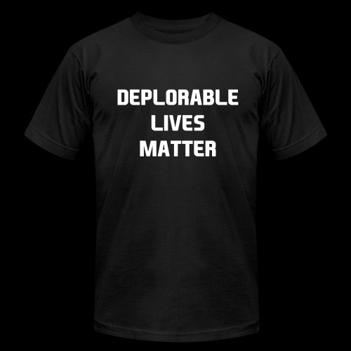 DEPLORABLE LIVES MATTER II - Men's Fine Jersey T-Shirt