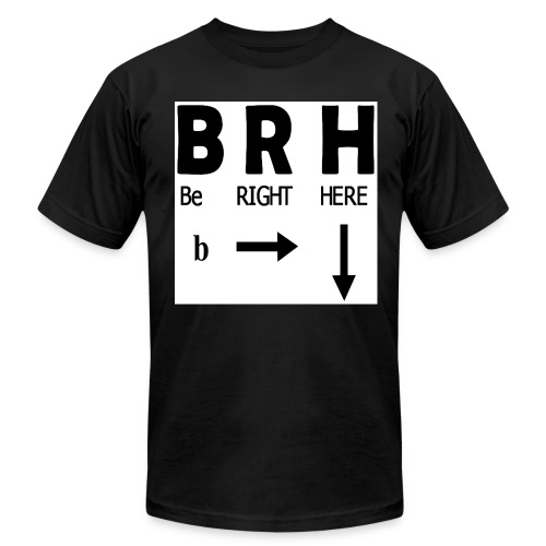 Be Right Here - Men's  Jersey T-Shirt