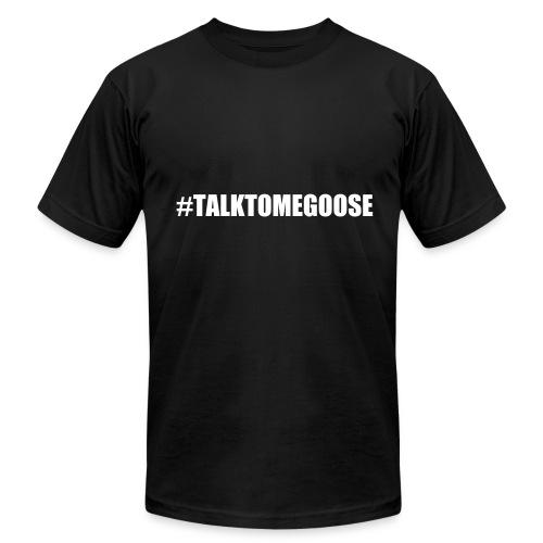 TALKTOMEGOOSE TEE - Men's  Jersey T-Shirt