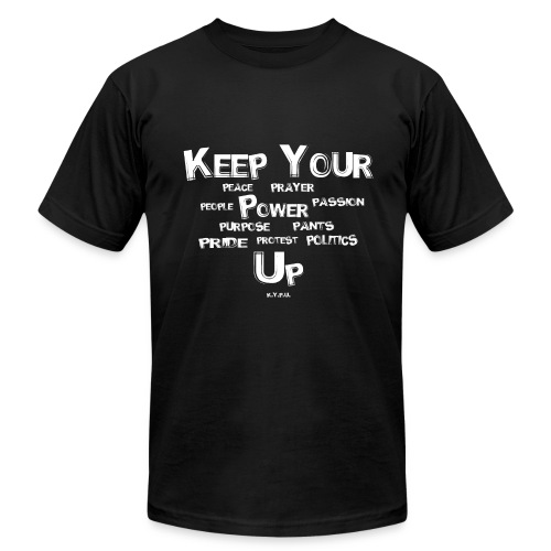 Keep Your Ps Up - Men's Fine Jersey T-Shirt