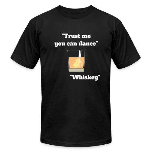 Trust Me You Can Dance_Whiskey - Men's Fine Jersey T-Shirt
