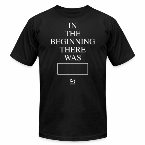 In The Beginning There Was House Music Shirt - Men's Fine Jersey T-Shirt