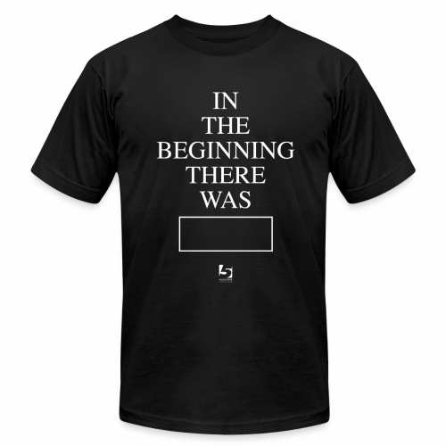 In The Beginning There Was House Music Shirt - Men's  Jersey T-Shirt
