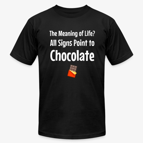 Meaning of Life? All Signs Point to Chocolate - Men's Fine Jersey T-Shirt