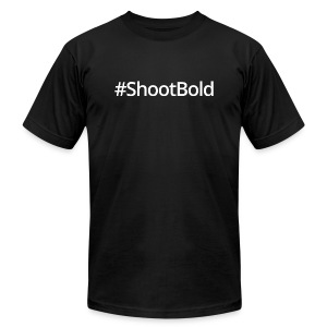 #ShootBold: White Font - Men's Fine Jersey T-Shirt