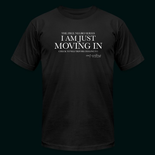 I AM JUST MOVING IN 2 - Men's Fine Jersey T-Shirt