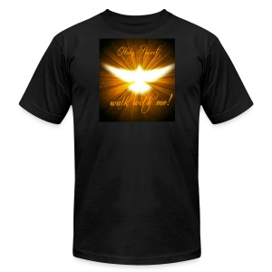 Holy Spirit walk with me! - Men's T-Shirt by American Apparel