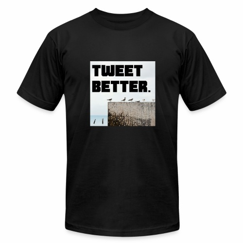 Tweet Better - Men's  Jersey T-Shirt