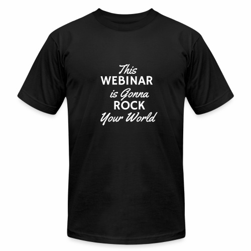 This Webinar is Going to Rock Your World - Men's Fine Jersey T-Shirt