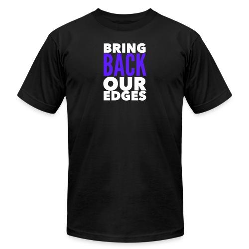 Bring Back Our Edges - Men's Fine Jersey T-Shirt