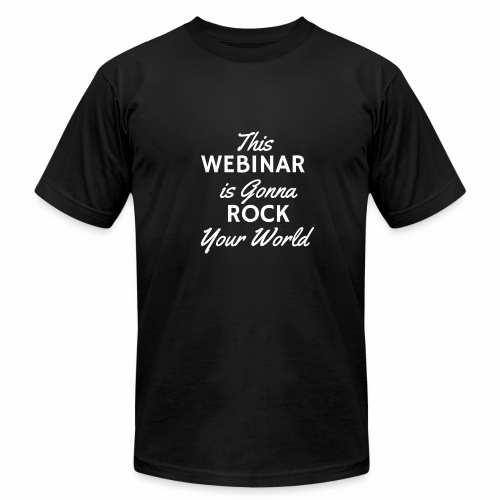 This Webinar is Going to Rock Your World - Men's  Jersey T-Shirt