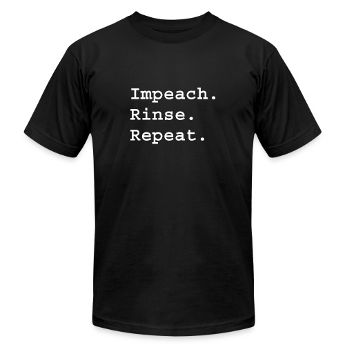 Impeach Rinse Repeat - Men's  Jersey T-Shirt