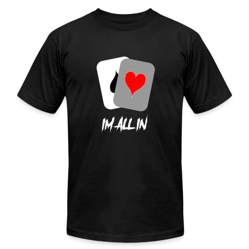 IM ALL IN - Men's Fine Jersey T-Shirt