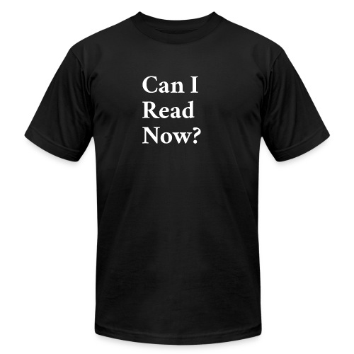 Can I Read Now? - Men's Fine Jersey T-Shirt