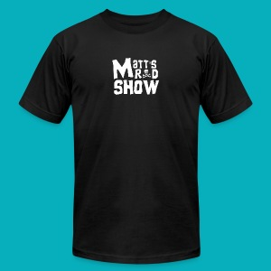 Matt's Rad Show Original Logo. - Men's T-Shirt by American Apparel