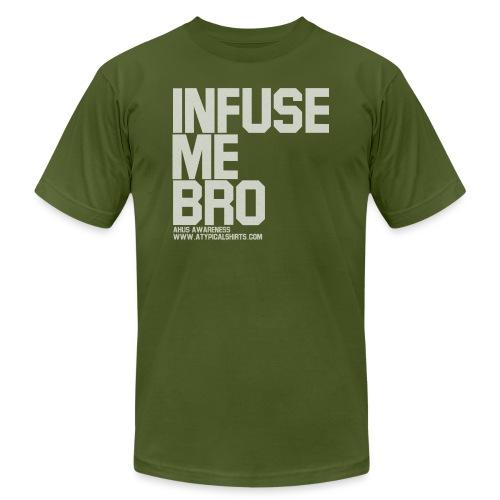 Infuse me bro unisex T-shirt