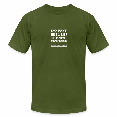 Do not read - Unisex Jersey T-Shirt by Bella + Canvas