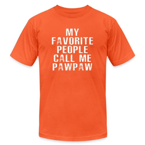 My Favorite People Called me PawPaw - Unisex Jersey T-Shirt by Bella + Canvas