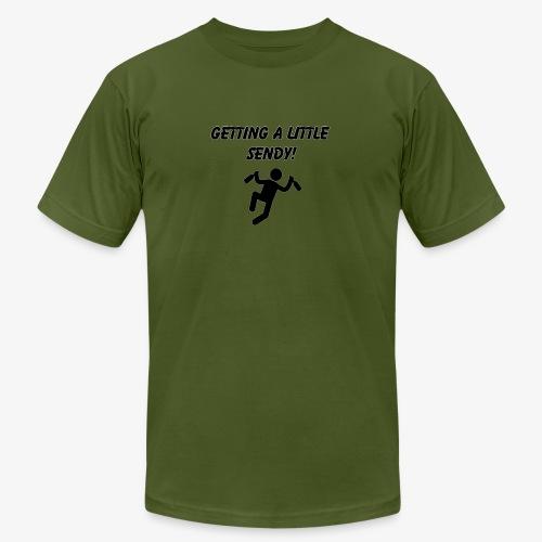 Getting A Little Sendy! - Men's  Jersey T-Shirt