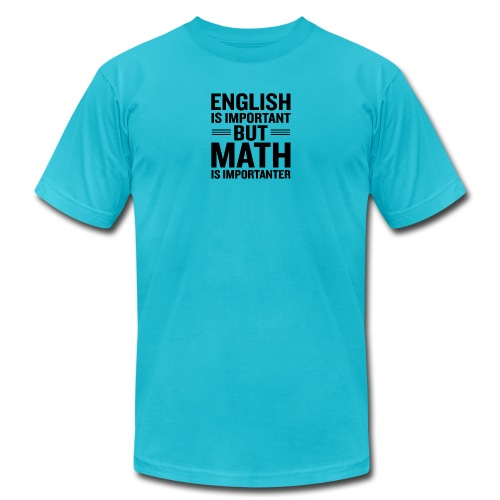 English Is Important But Math Is Importanter merch - Men's Jersey T-Shirt