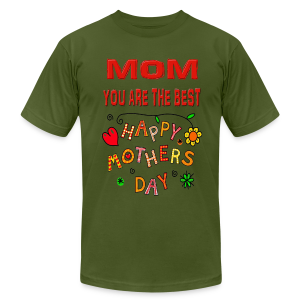 happy mother's day best gift - Men's T-Shirt by American Apparel