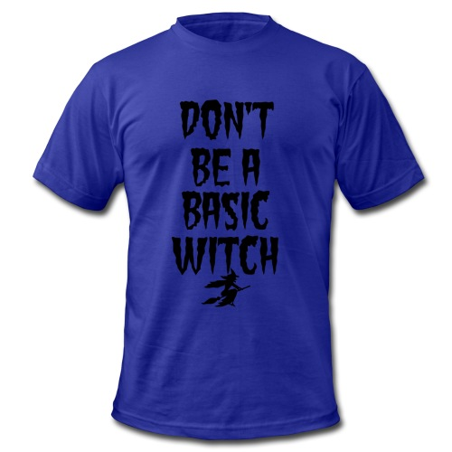 Don't Be a Basic Witch! - Men's Fine Jersey T-Shirt