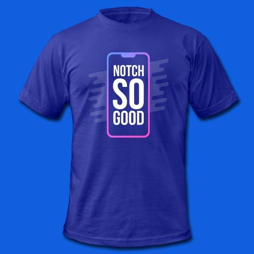 Notch So Good - Men's Fine Jersey T-Shirt