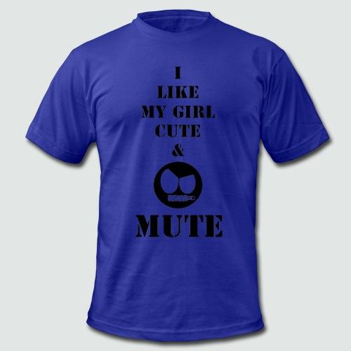 My Girl Cute & Mute - Men's Fine Jersey T-Shirt