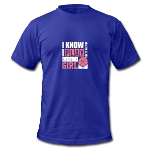 I Know I Play Like A Girl: Try To Keep Up T Shirt - Men's Fine Jersey T-Shirt