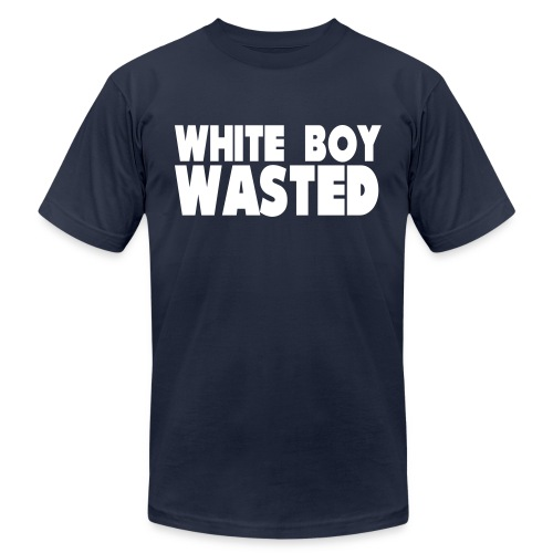 White Boy Wasted - Unisex Jersey T-Shirt by Bella + Canvas