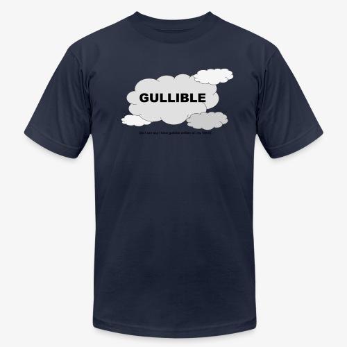 Gullible Tshirt - Unisex Jersey T-Shirt by Bella + Canvas